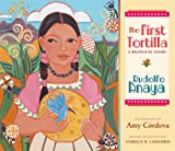 The First Tortilla, Rudolfo Anaya, 0826342159