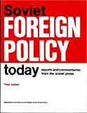 Soviet Foreign Policy Today, 1986-1989, Livermore, Gordon, 0913601624