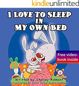 I Love to Sleep in My Own Bed (I Love to...Bedtime stories children's books collection Book 1)