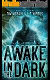 Fade to Black (Awake in the Dark Book 1)