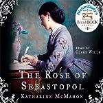 The Rose of Sebastopol | Katharine McMahon