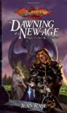 The Dawning of a New Age: 1 (Dragonlance)