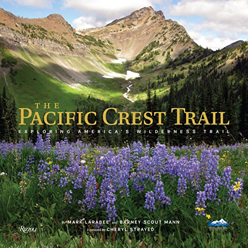 The Pacific Crest Trail: Exploring America