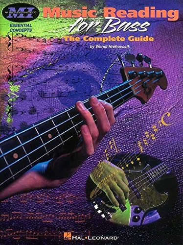Music Reading for Bass - The Complete Guide: Essential Concepts Series