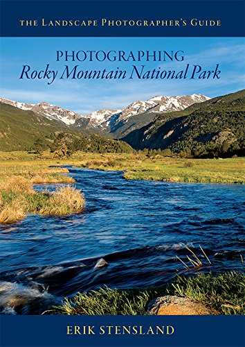 With its stunning scenery, abundant wildlife and diverse landscapes, Rocky Mountain National Park is a photographer's paradise. The Landscape Photographer's Guide to Photographing Rocky Mountain National Park helps you create the best photos possible...