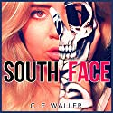 South Face Audiobook by C. F. Waller Narrated by Joe Formichella