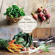 Choux, poireaux, carottes... par Nathalie Carnet