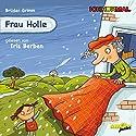 Frau Holle Hörbuch von  Brüder Grimm Gesprochen von: Iris Berben