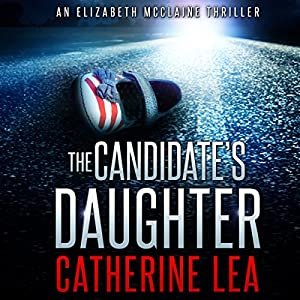 The Candidate's Daughter Audiobook