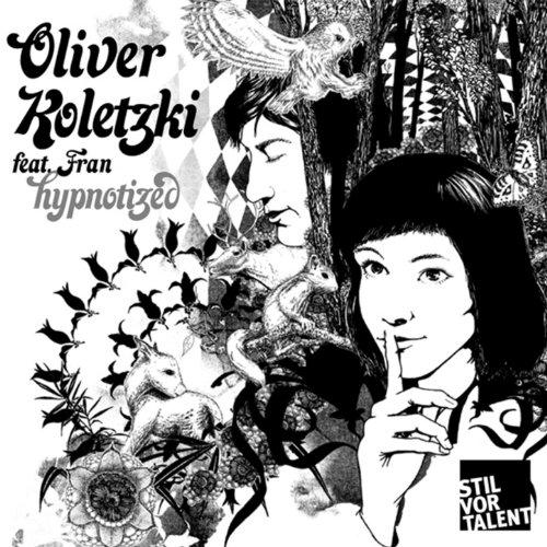 oliver koletzki fran hypnotized