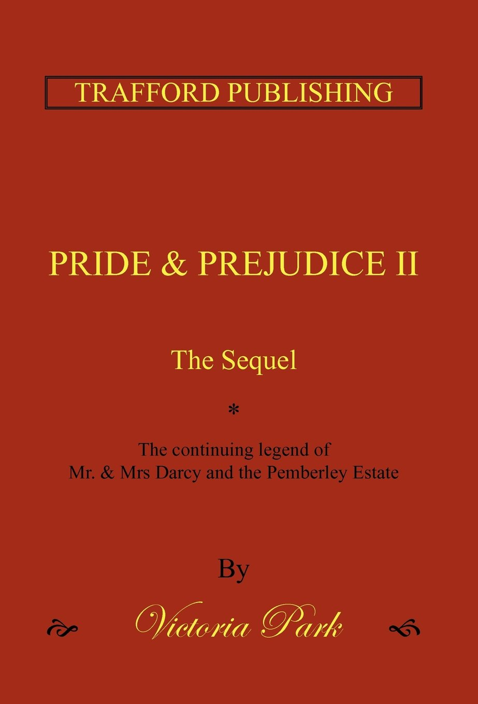 Read Online Pride and Prejudice II: The Sequel pdf epub