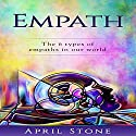 Empath: The 6 Types of Empaths Audiobook by April Stone Narrated by Amanda Bolton