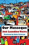 Front cover for the book Our Musseque (Dedalus Africa) by Jose Luandino Vieira