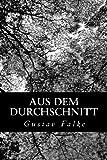 Aus Dem Durchschnitt, Gustav Falke, 1479259098