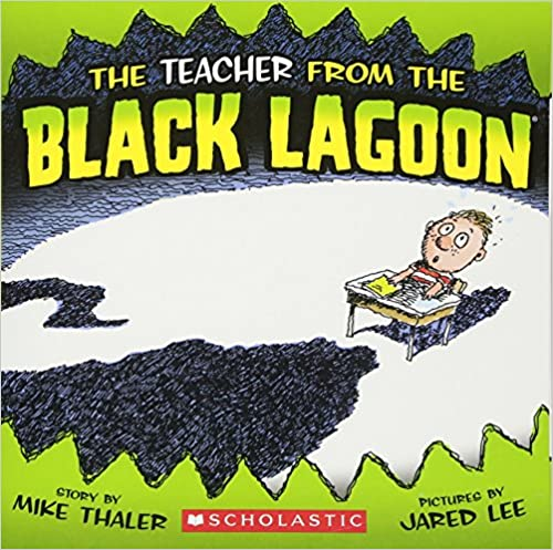 The Teacher From The Black Lagoon Mike Thaler