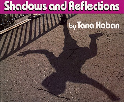 Image result for shadows and reflections tana hoban