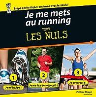 Je me mets au running pour les Nuls par Philippe Maquat