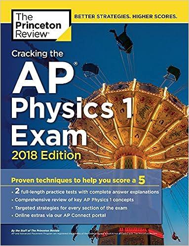 Amazon com: Cracking the AP Physics 1 Exam, 2018 Edition