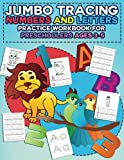number tracing workbooks - Jumbo Tracing Letters and Numbers Practice Workbook for Preschoolers Ages 3-5: Trace the Alphabet and Numbers, Learn First Words, Learn to Count and ... for Preschool and Kindergarten) (Volume 5)