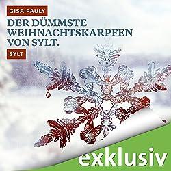 Der dümmste Weihnachtskarpfen von Sylt. Sylt (Winterkrimi)
