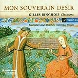 Binchois: Mon souverain desir - Chansons /Ensemble Gilles Binchois * Vellard