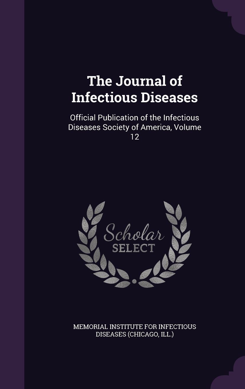 Download The Journal of Infectious Diseases: Official Publication of the Infectious Diseases Society of America, Volume 12 pdf epub