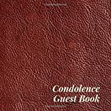 Condolence Guest Book: Brown Faux Leather Look Memorial Service/Celebration Life Remembered Remembrance/Memoriam/Wake/Bereavement/Loving Memory/Registry Sign In Quote Photo Picture Space Name Address Line-Thought Message Memories Comment