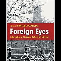 Foreign Eyes: International Students Reflect on Utrecht
