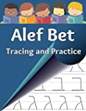 Alef Bet Tracing and Practice: Learn to write the letters of the Hebrew alphabet