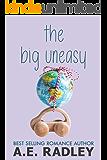 The Big Uneasy (Around the World Book 2)