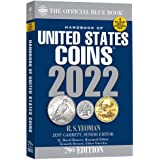 The Official Blue Book Handbook of United States Coins 2022 (Handbook of United States Coins (Blue Book))