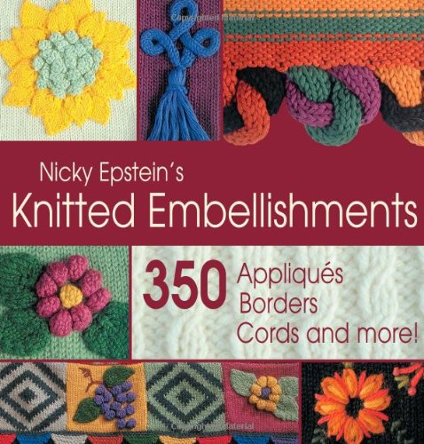 Nicky Epstein's Knitted Embellishments ()