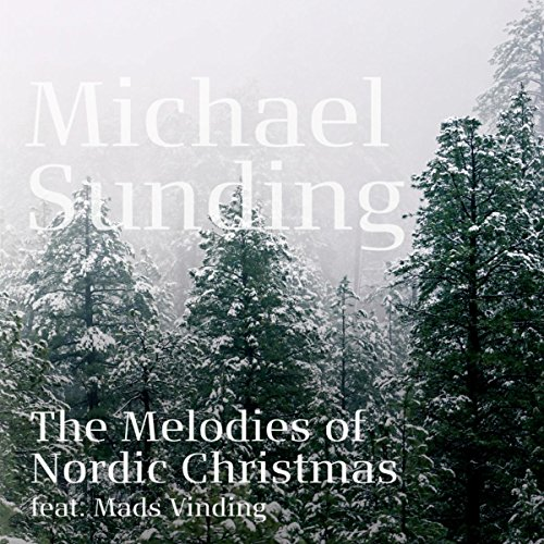 the melodies of nordic christmas - Nordic Christmas