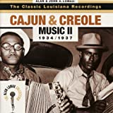 The Classic Louisiana Recordings: Cajun and Creole Music II, 1934-1937