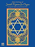 img - for Short Settings of Jewish Hymns for Organ book / textbook / text book