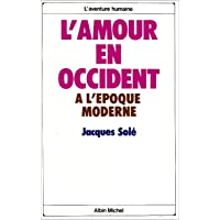 L'amour en Occident: à l'époque moderne