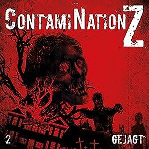 Gejagt (ContamiNation Z 2) Hörspiel