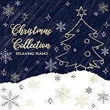 リラクシング・ピアノ~クリスマス・コレクション