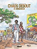 Chaos debout à Kinshasa (Hors Collection) (French Edition)