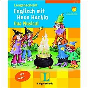 Englisch mit Hexe Huckla - Das Musical Hörspiel