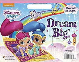 Dream Big! (Shimmer and Shine) (Big Coloring Book): Golden Books ...