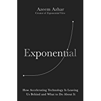 Exponential: How Accelerating Technology Is Leaving Us Behind and What to Do About It (English Edition)