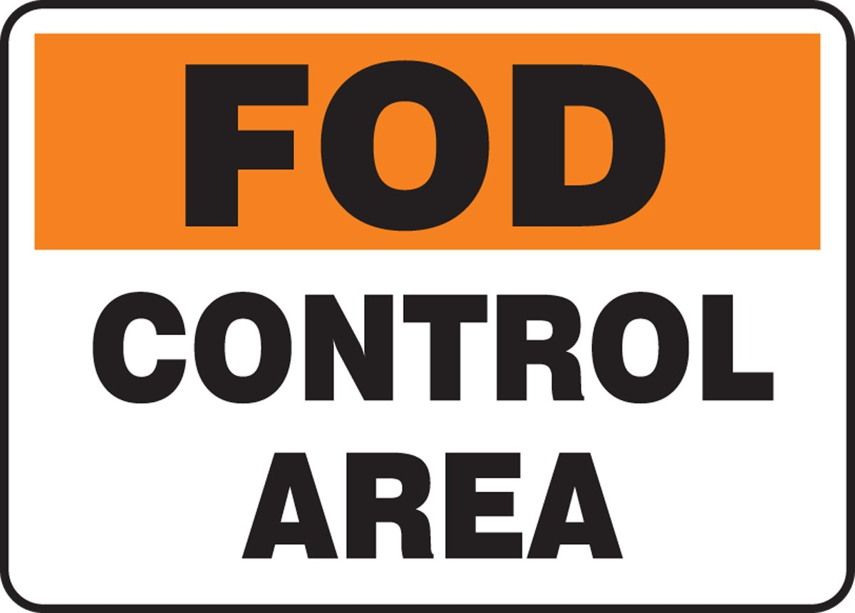 Accuform MQTL533VP Plastic Sign LegendFOD Control Area 10 Length x 14 Width x 0.055 Thickness Orange//Black on White