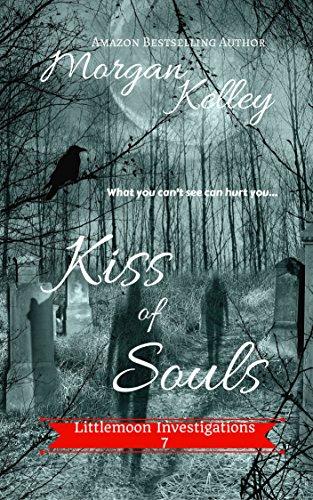 Kiss of Souls: A Littlemoon/Elizabeth Blackhawk Crossover (Littlemoon Investigations Book 7)