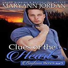 Clues of the Heart: Baytown Boys Series Audiobook by Maryann Jordan Narrated by Kale Williams