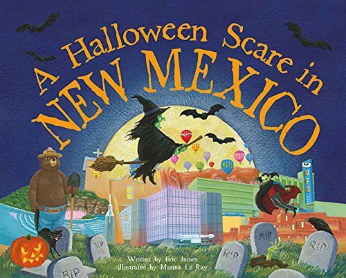 A Halloween Scare in New Mexico (Halloween Scare: Prepare If You Dare)