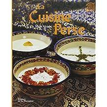 Cuisine perse (La) [nouvelle édition]