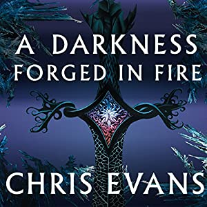 A Darkness Forged in Fire Audiobook