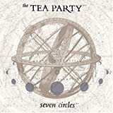 Seven Circles by Tea Party (2004-08-24)