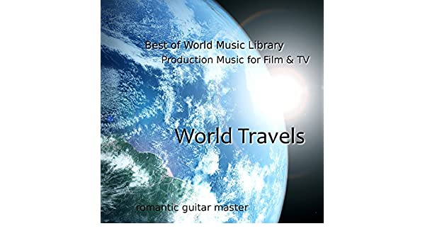 Best of World Music Library: Production Music for Film & TV: World